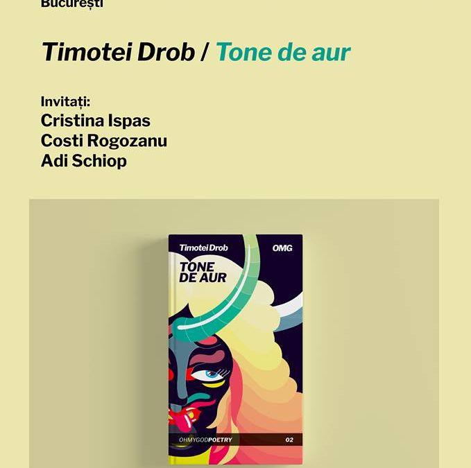 Lansare de carte / Timotei Drob / Tone de aur