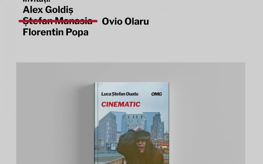 Lansare de carte / Luca Ștefan Ouatu / Cinematic